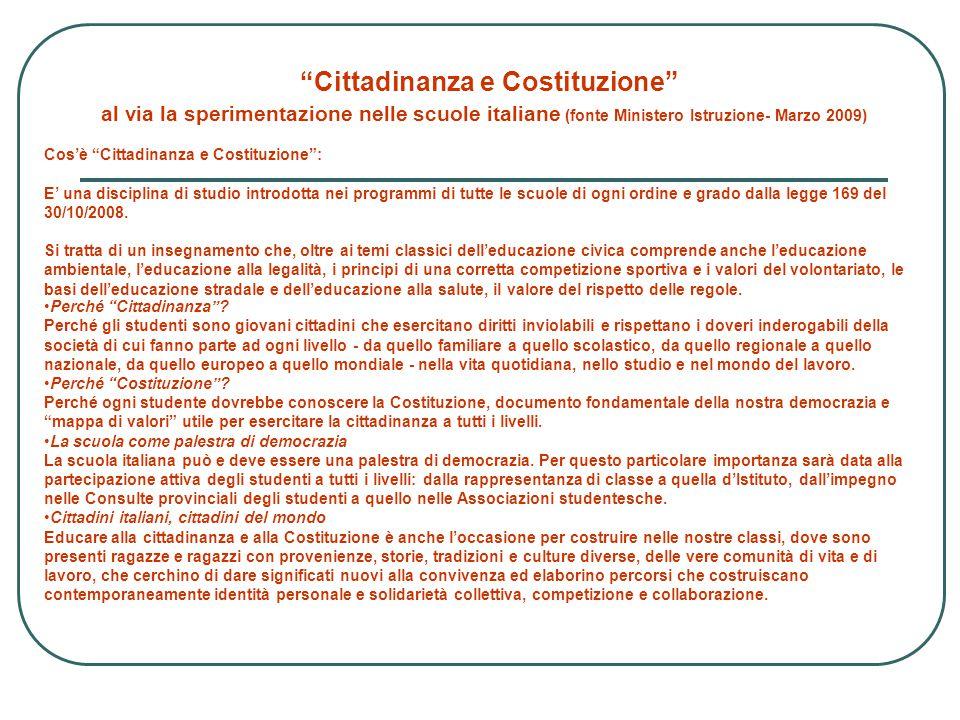 Cittadinanza e Costituzione al via la sperimentazione nelle scuole italiane (fonte Ministero Istruzione- Marzo 2009)