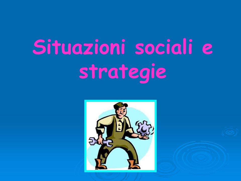 Situazioni sociali e strategie