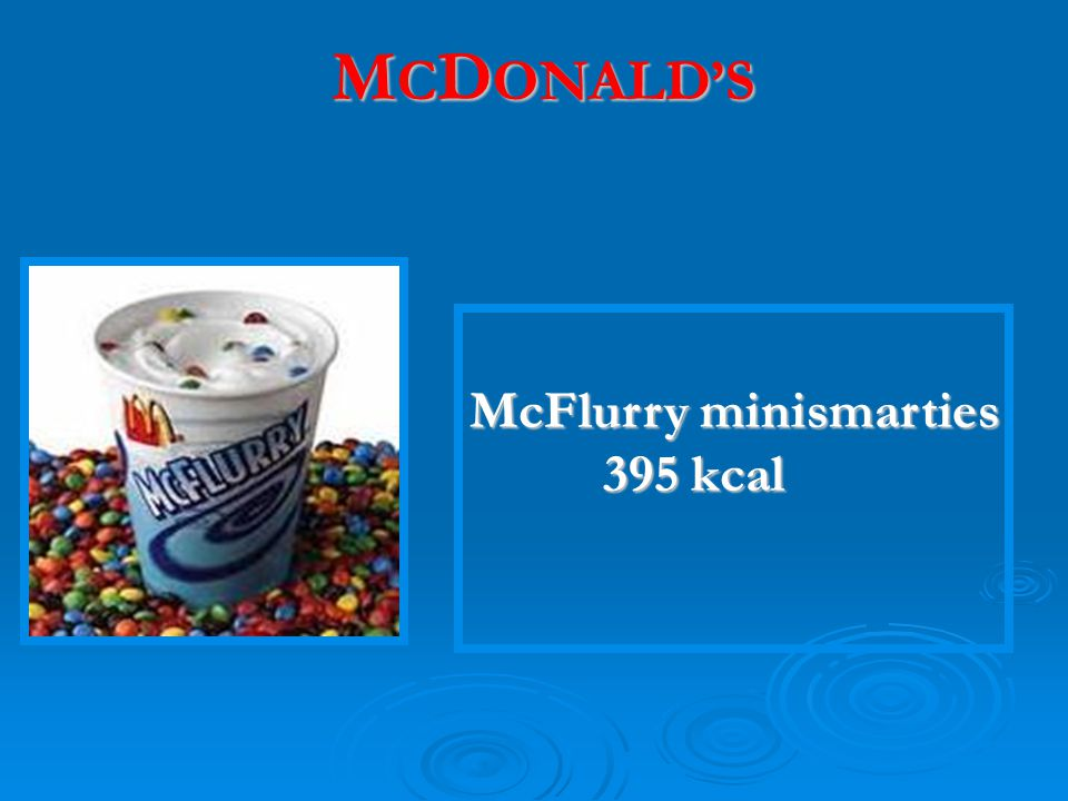 MCDONALD'S McFlurry minismarties 395 kcal
