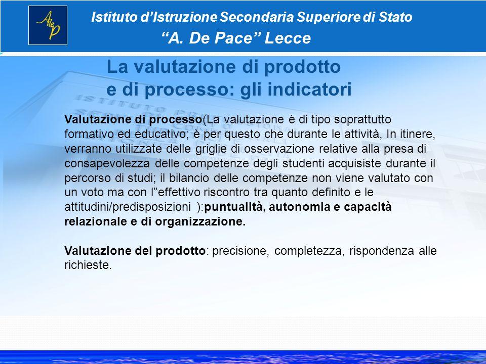 La valutazione di prodotto e di processo: gli indicatori