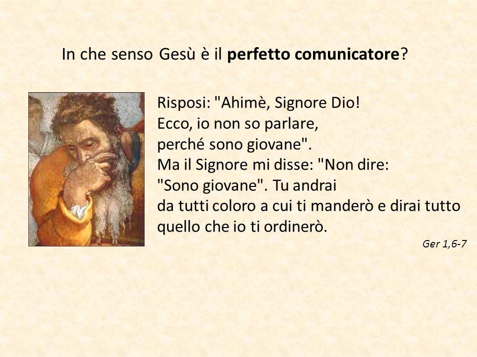 In che senso Gesù è il perfetto comunicatore