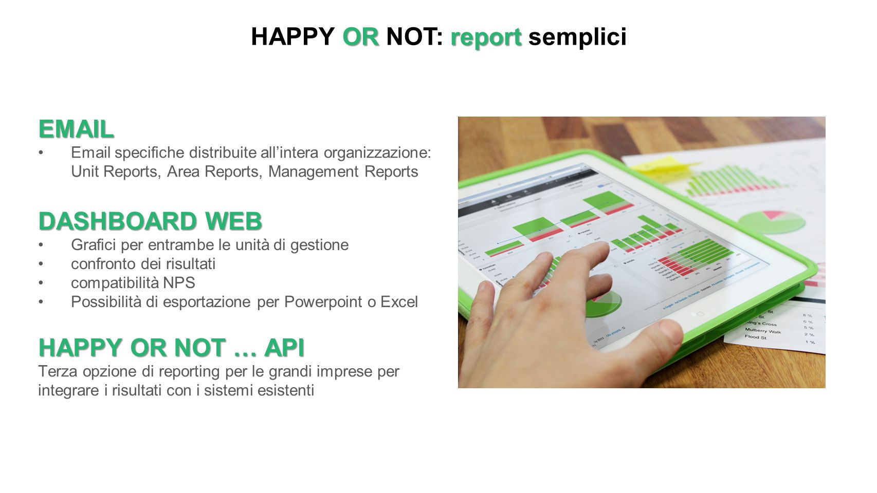 HAPPY OR NOT: report semplici