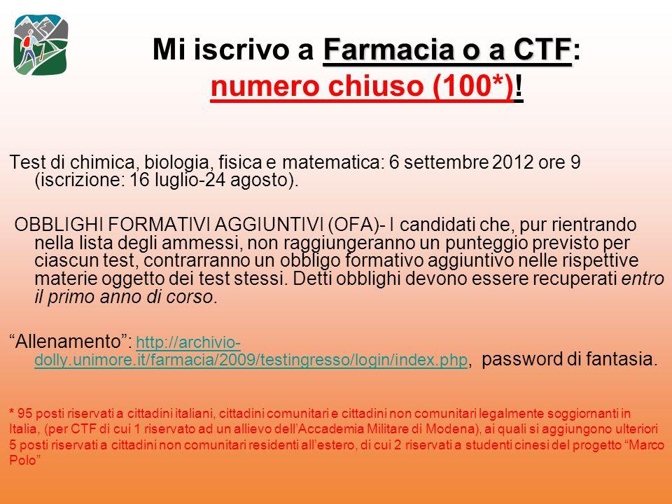 Mi iscrivo a Farmacia o a CTF: numero chiuso (100*)!