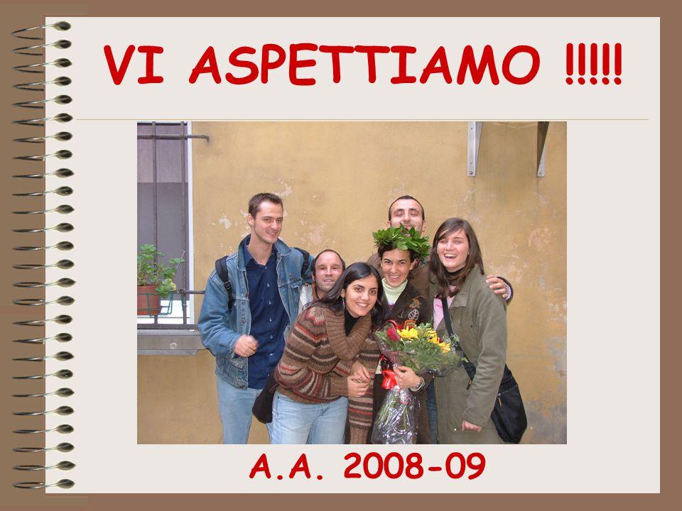 VI ASPETTIAMO !!!!! A.A. 2008-09