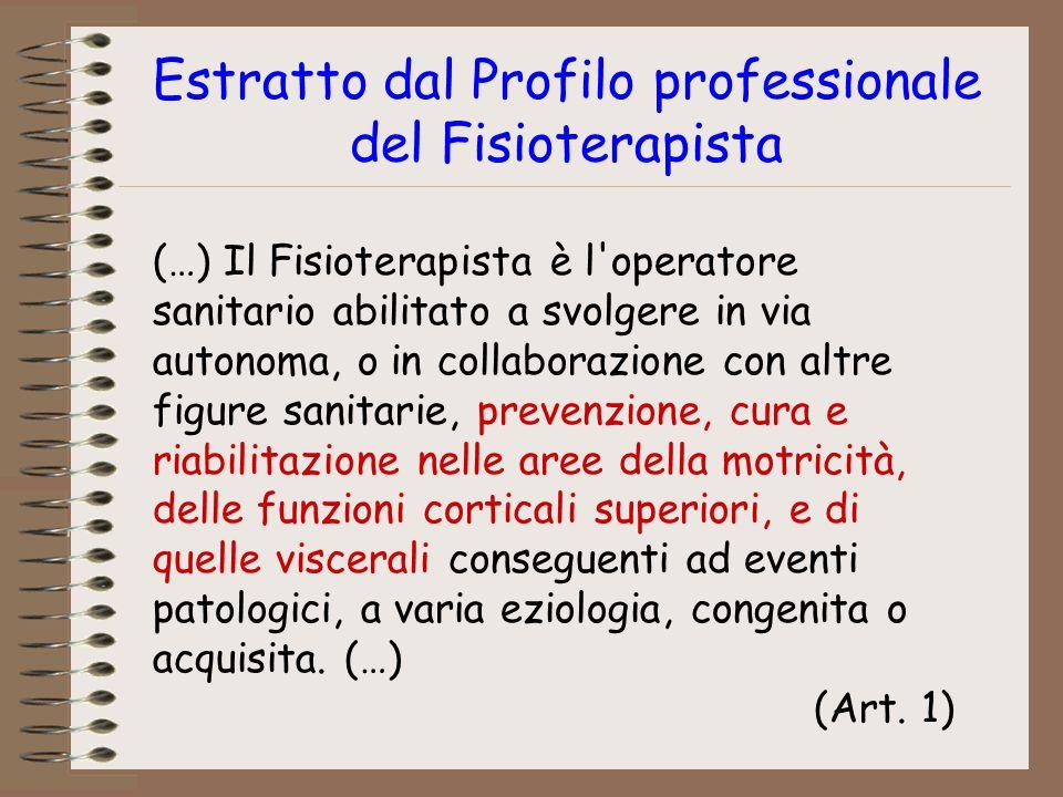 Estratto dal Profilo professionale del Fisioterapista