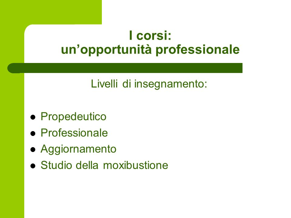 I corsi: un'opportunità professionale