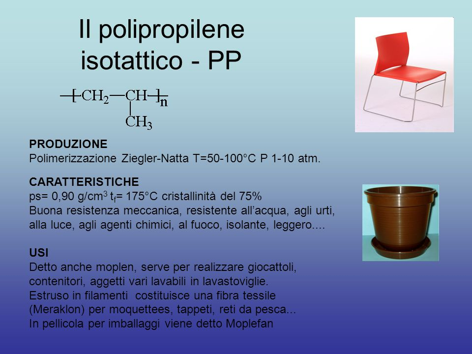 Il polipropilene isotattico - PP