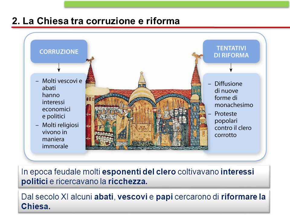 2. La Chiesa tra corruzione e riforma