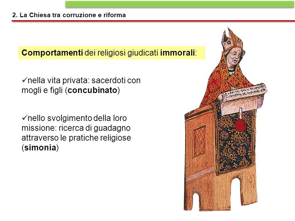 Comportamenti dei religiosi giudicati immorali: