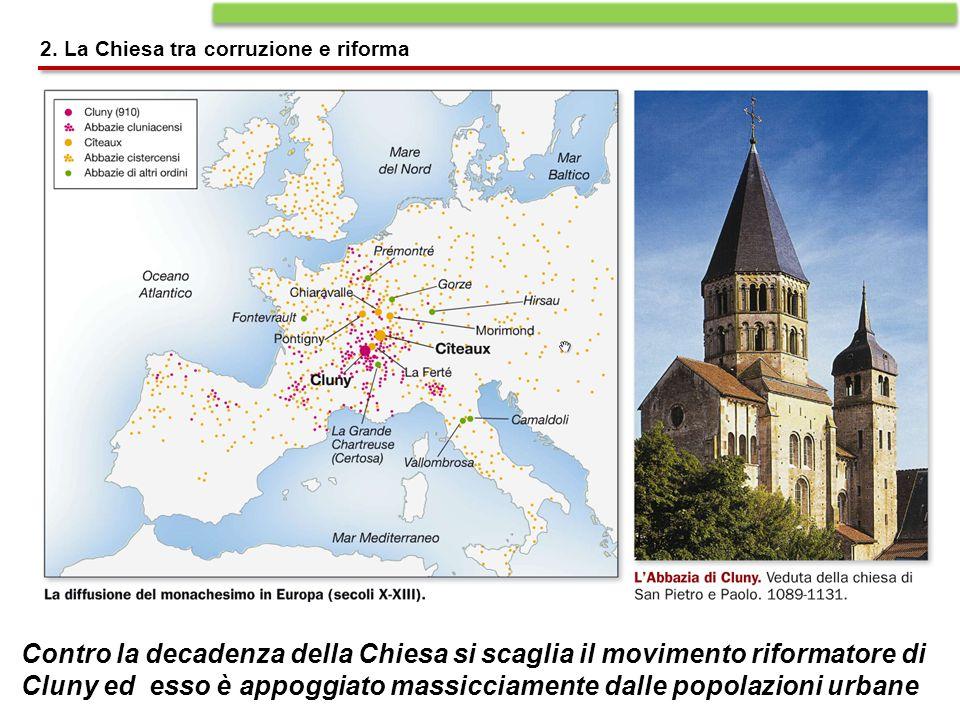 Cluny ed esso è appoggiato massicciamente dalle popolazioni urbane