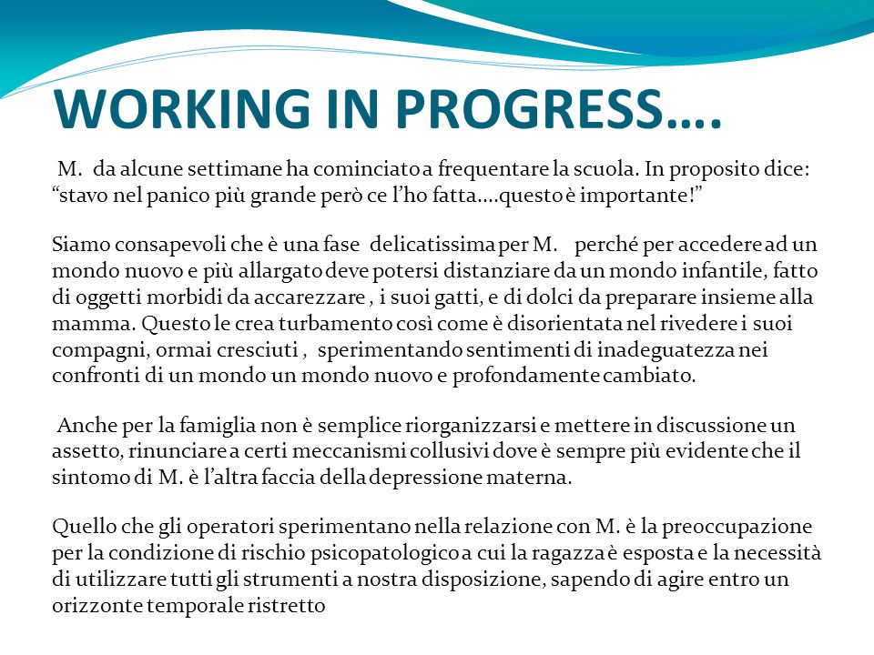 WORKING IN PROGRESS….