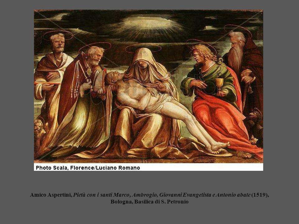 Amico Aspertini, Pietà con i santi Marco, Ambrogio, Giovanni Evangelista e Antonio abate (1519), Bologna, Basilica di S.