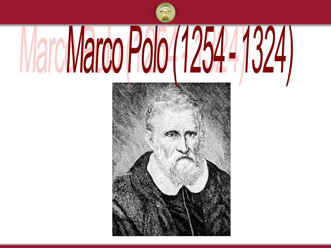 Marco Polo (1254 - 1324)