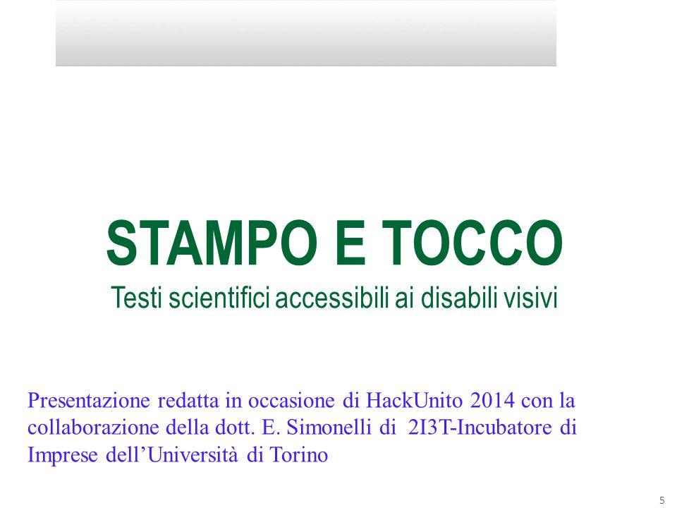 STAMPO E TOCCO Testi scientifici accessibili ai disabili visivi