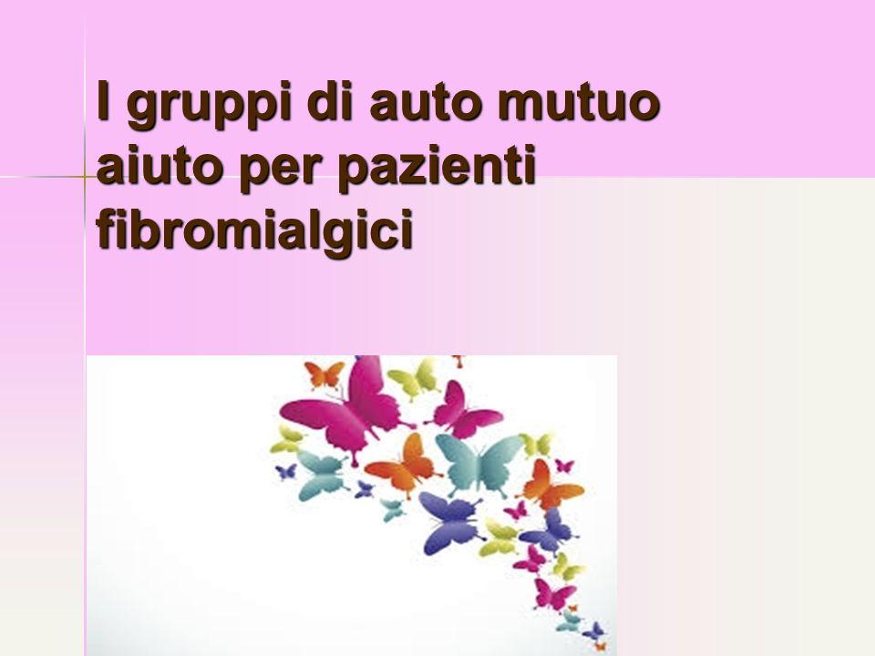 I gruppi di auto mutuo aiuto per pazienti fibromialgici