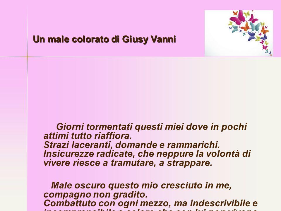 Un male colorato di Giusy Vanni