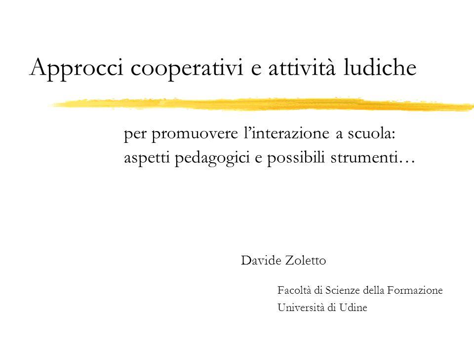 Davide Zoletto Facoltà di Scienze della Formazione Università di Udine