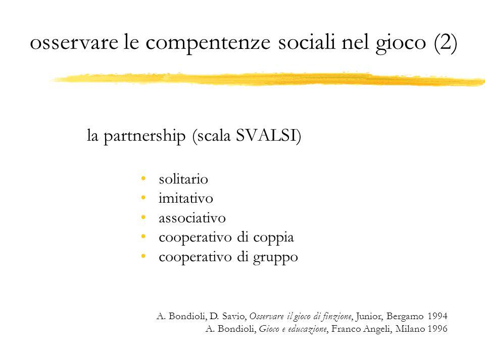 osservare le compentenze sociali nel gioco (2)