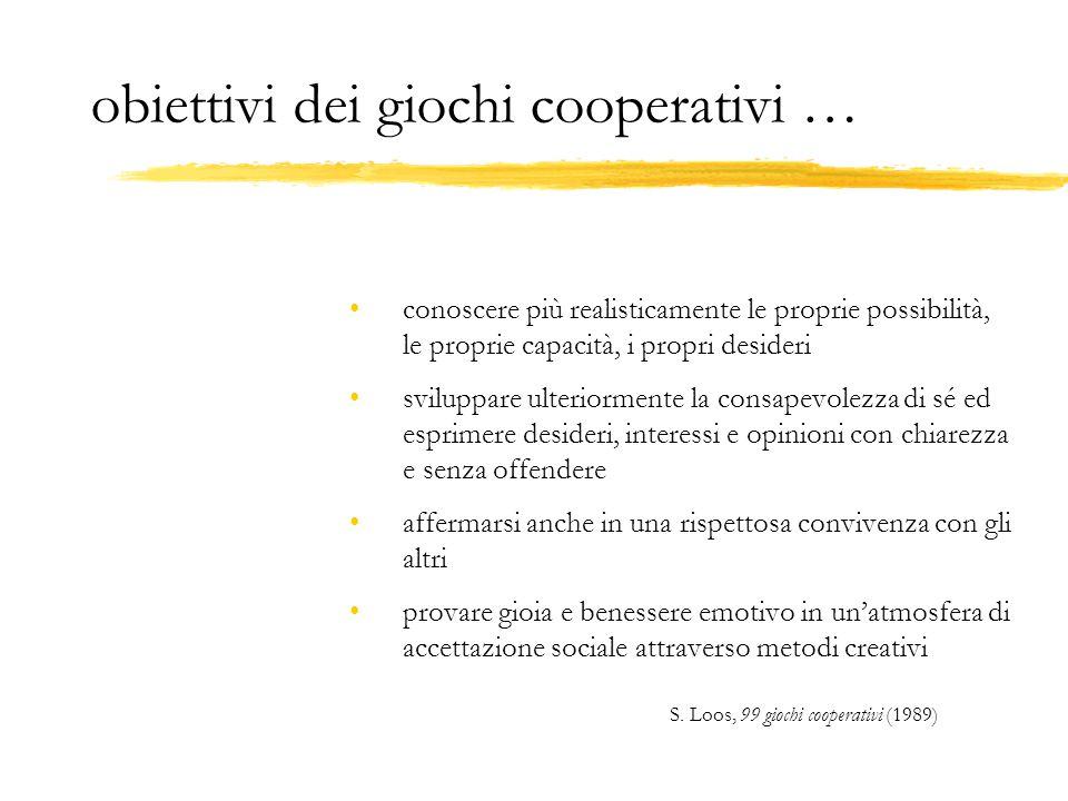 obiettivi dei giochi cooperativi …