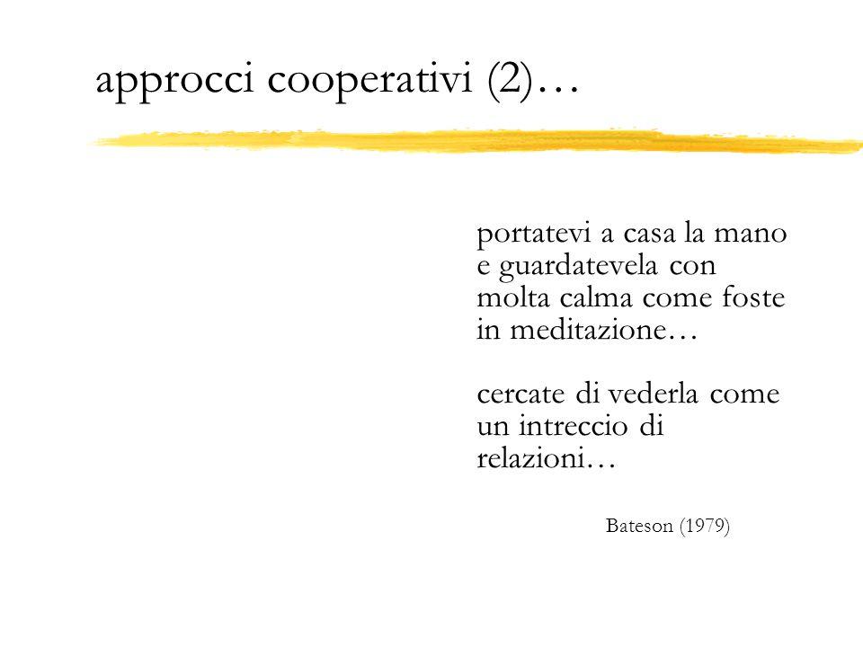 approcci cooperativi (2)…