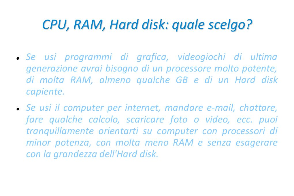 CPU, RAM, Hard disk: quale scelgo