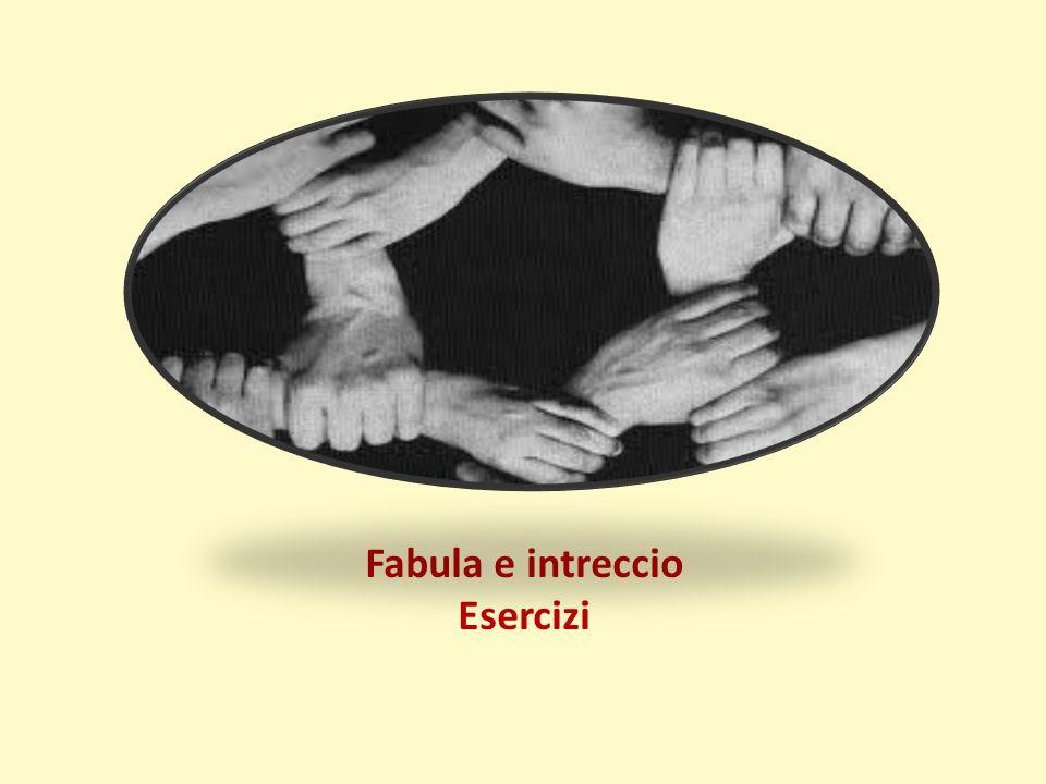 Fabula e intreccio Esercizi