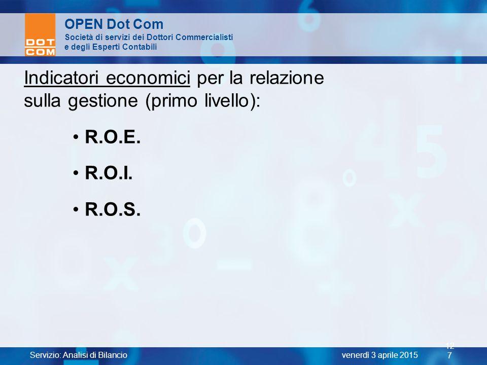 Indicatori economici per la relazione sulla gestione (primo livello):
