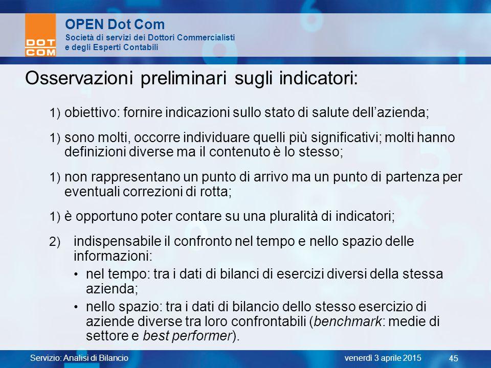 Osservazioni preliminari sugli indicatori: