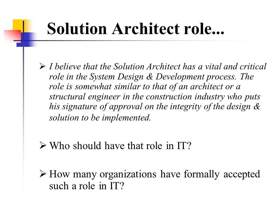 Solution Architect role...