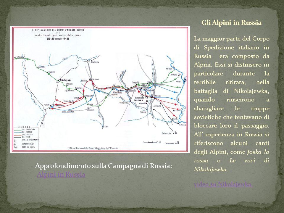 Approfondimento sulla Campagna di Russia: Alpini in Russia