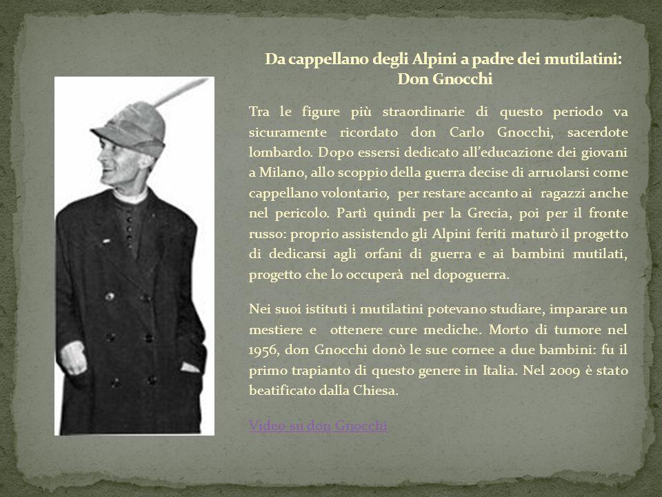 Da cappellano degli Alpini a padre dei mutilatini: Don Gnocchi