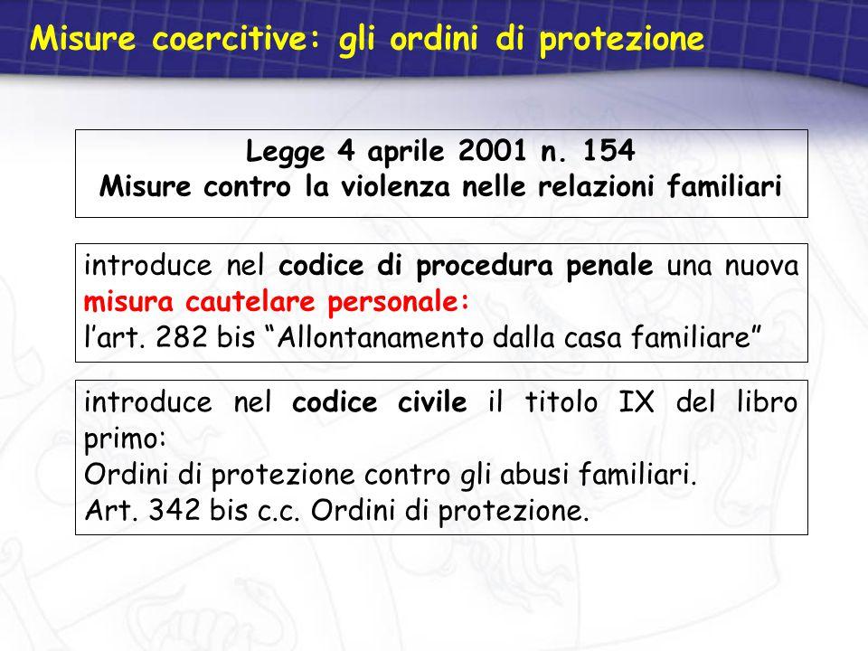 Misure coercitive: gli ordini di protezione