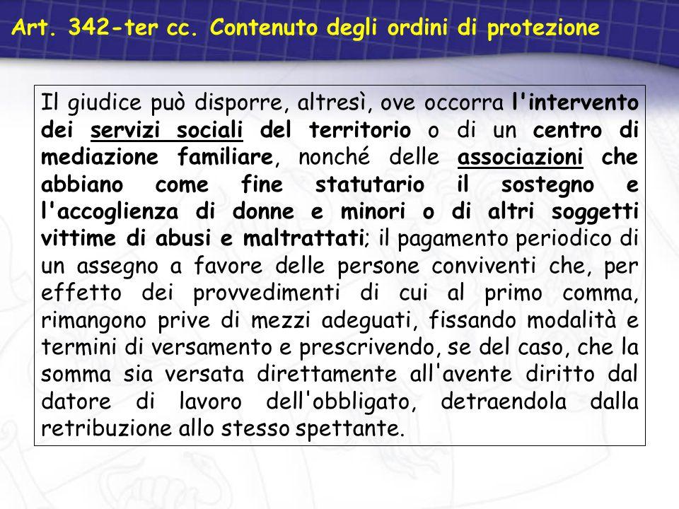 Art. 342-ter cc. Contenuto degli ordini di protezione