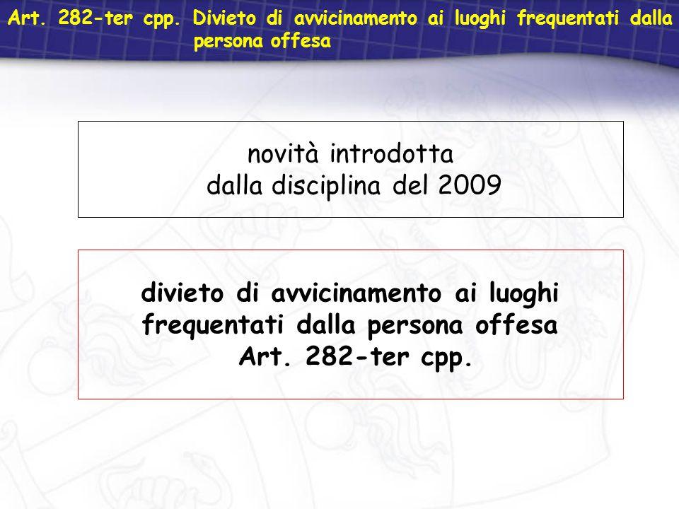 novità introdotta dalla disciplina del 2009