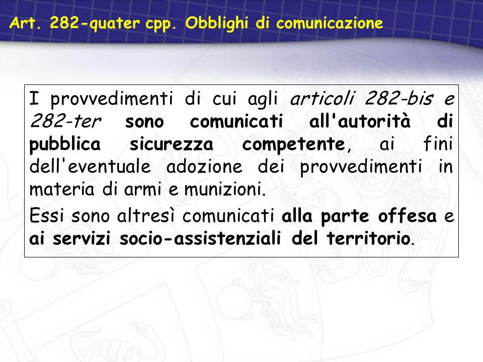 Art. 282-quater cpp. Obblighi di comunicazione