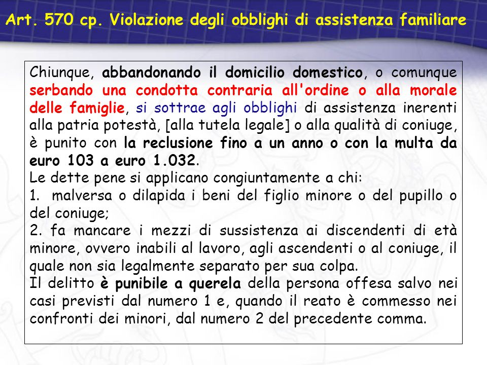 Art. 570 cp. Violazione degli obblighi di assistenza familiare
