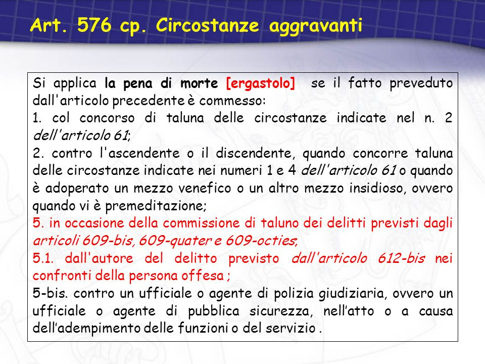 Art. 576 cp. Circostanze aggravanti