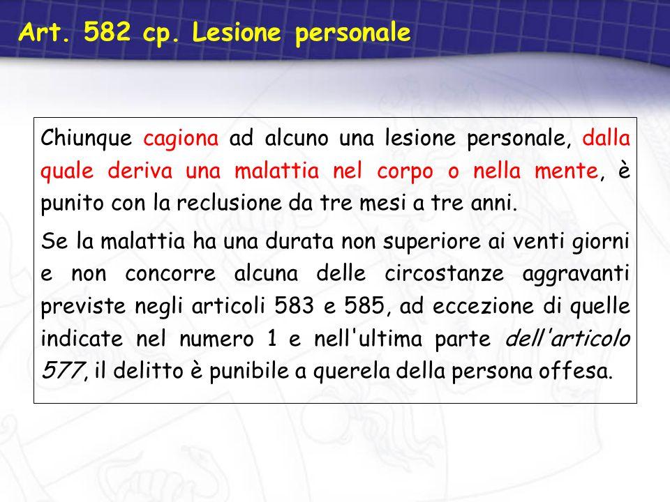 Art. 582 cp. Lesione personale