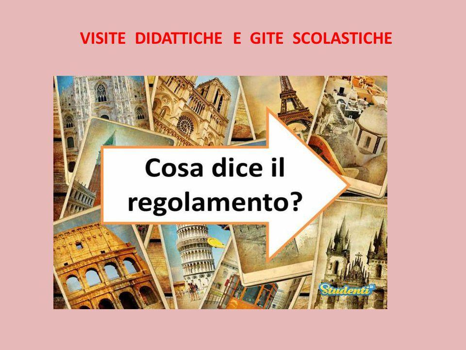 VISITE DIDATTICHE E GITE SCOLASTICHE