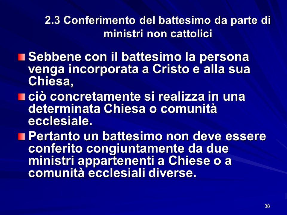 2.3 Conferimento del battesimo da parte di ministri non cattolici