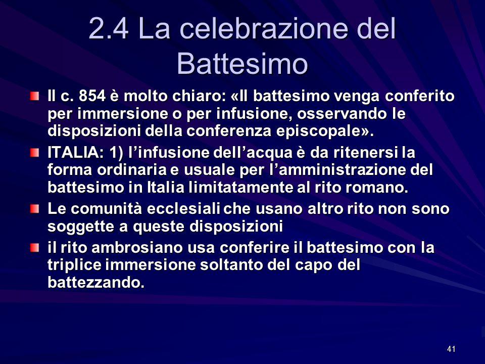 2.4 La celebrazione del Battesimo