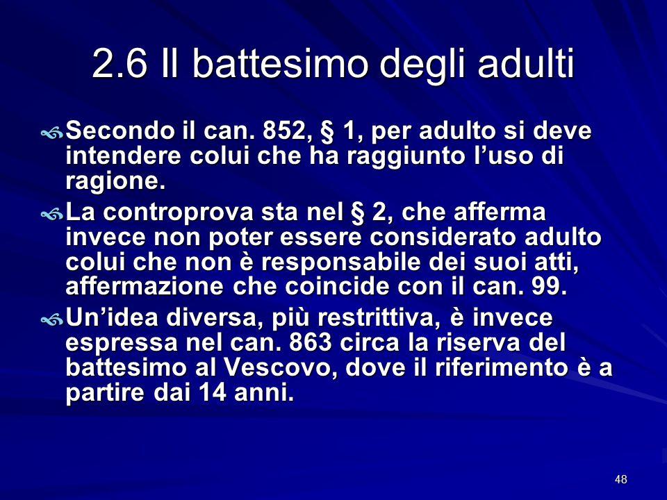 2.6 Il battesimo degli adulti