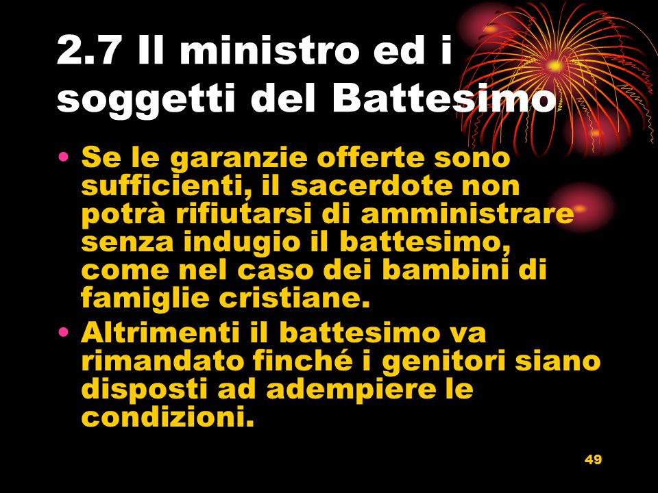 2.7 Il ministro ed i soggetti del Battesimo