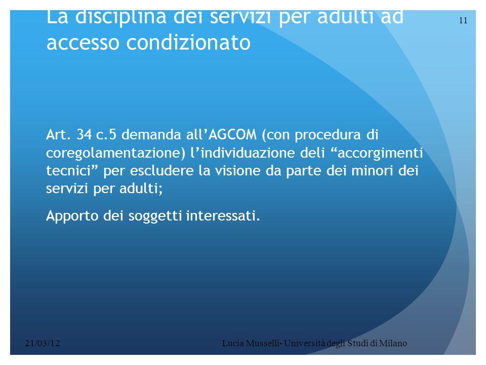 La disciplina dei servizi per adulti ad accesso condizionato