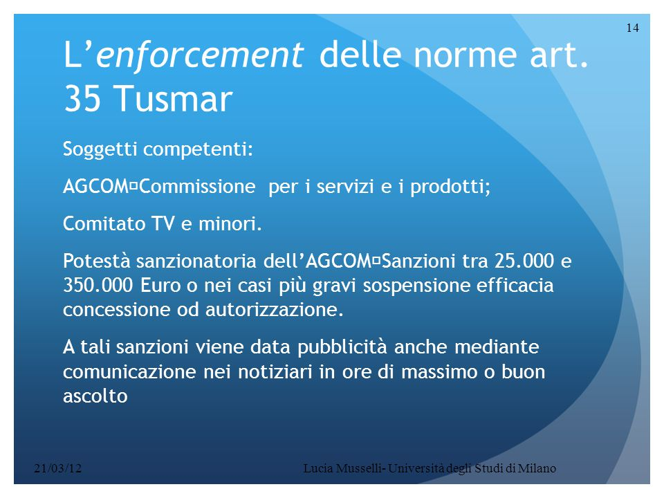 L'enforcement delle norme art. 35 Tusmar