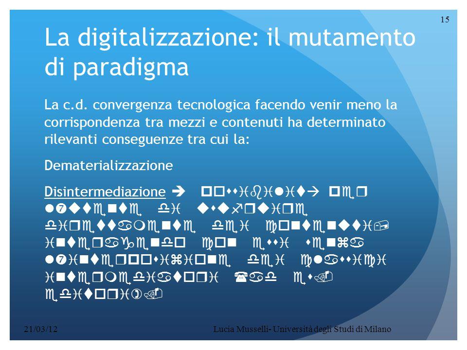 La digitalizzazione: il mutamento di paradigma