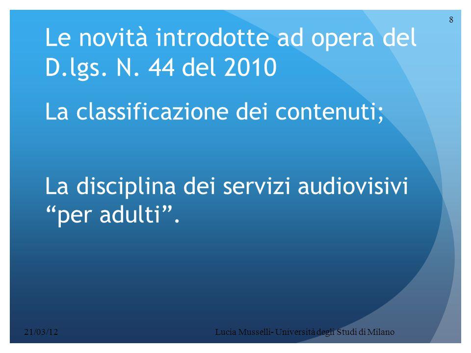 Le novità introdotte ad opera del D.lgs. N. 44 del 2010