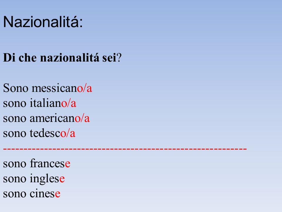 Nazionalitá: Di che nazionalitá sei