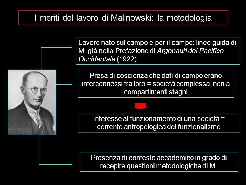 I meriti del lavoro di Malinowski: la metodologia