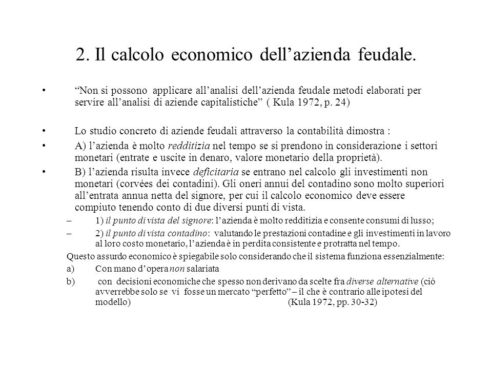 2. Il calcolo economico dell'azienda feudale.